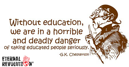 Education G.K. Chesterton Quote
